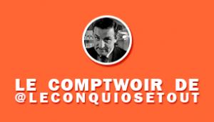 TWOG_Comptoir_meilleurs_tweet_4_JUIN_leconquiosetout-