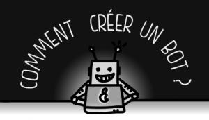 COMMENT_CREER_BOT_TWITTER