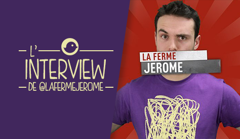 INTERVIEW_LaFermeJerome_twitter_people_TWOG_JEROME_NIEL