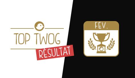 TOP_TWOG_TOPTWOG_FEVRIER_MEILLEURS_TWEETS_LOL_resultat