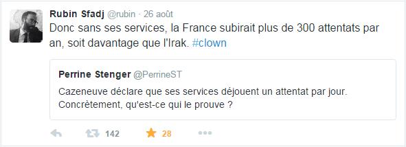 Donc sans ses services, la France subirait plus de 300 attentats par an, soit davantage que l'Irak.