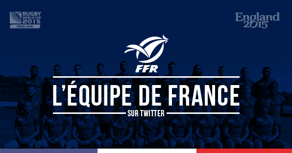 EQUIPE_FRANCE_RUGBY_FFR_WORLD_CUP_2015_ENGLAND_TWITTER_COMPTES_JOUEURS