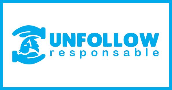 UNFOLLOW_RESPONSABLE_EQUITABLE_ETHIQUE_TWEET_TWITTER