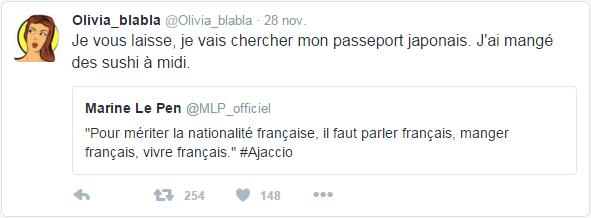 @Olivia_blabla  28 nov. Olivia_blabla a Retweeté Marine Le Pen Je vous laisse, je vais chercher mon passeport japonais. J'ai mangé des sushi à midi.