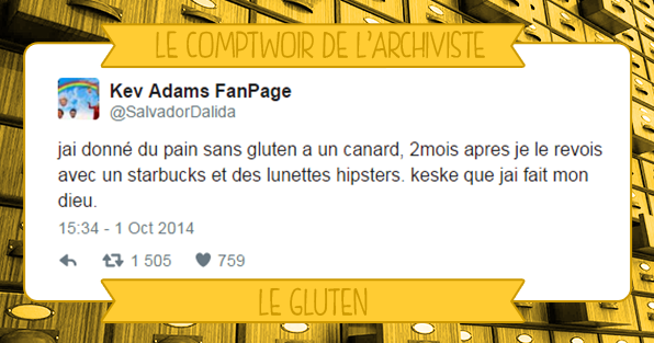 Comptwoir archiviste gluten hipster vegan starbucks sélection tweets humour