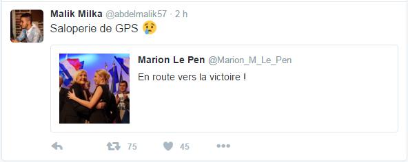 @abdelmalik57 Malik Milka a retweeté Marion Le Pen Saloperie de GPS
