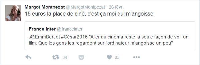 @MargotMontpezat  26 févr 15 euros la place de ciné, c'est ça moi qui m'angoisse