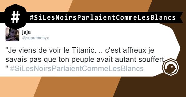 Si_Les_Noirs_Parlaient_Comme_Les_Blancs_HASHTAG_TWEETS_DROLE_HUMOUR