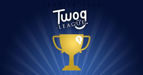 TWOG_LEAGUE_JANVIER_2016_MEILLEURS_TWITTOS