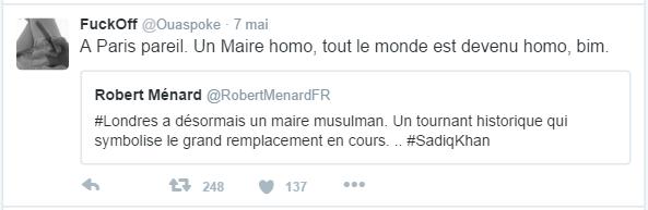 FuckOff @Ouaspoke  7 mai FuckOff a retweeté Robert Ménard A Paris pareil. Un Maire homo, tout le monde est devenu homo, bim.