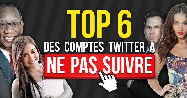 TOP_6_COMPTES_A_NE_PAS_SUIVRE