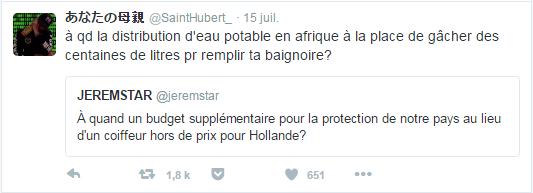 あなたの母親 @SaintHubert_  15 juil. あなたの母親 a retweeté JEREMSTAR à qd la distribution d'eau potable en afrique à la place de gâcher des centaines de litres pr remplir ta baignoire?