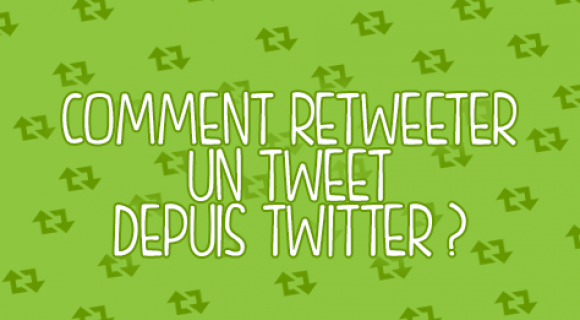 Image de couverture de l'article : Comment retweeter un tweet depuis Twitter ?