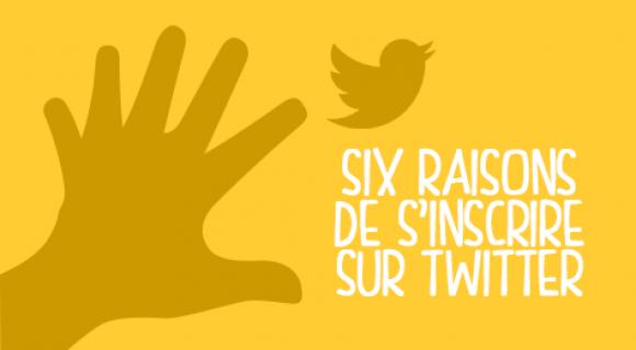 Image de couverture de l'article : Six raisons de s'inscrire sur Twitter