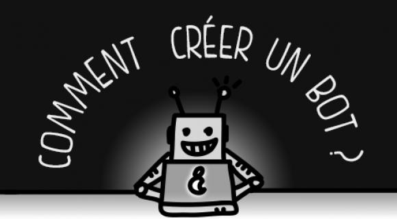 Image de couverture de l'article : Comment créer un bot ?