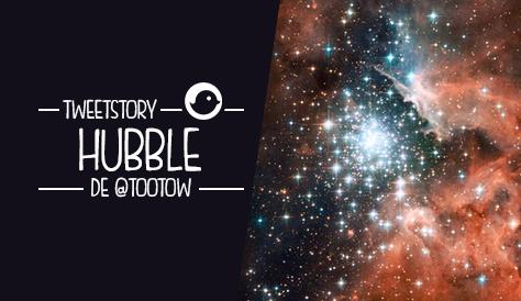 tweetstory hubble tootow espace étoiles télescope