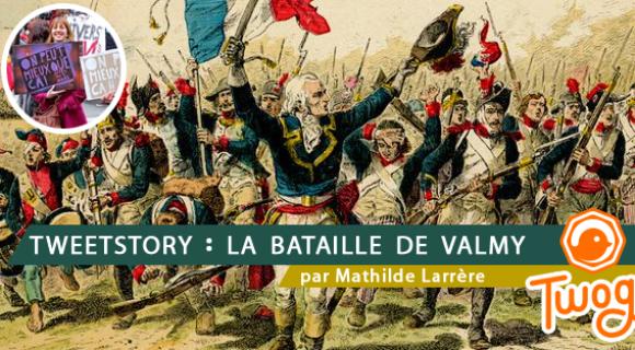Image de couverture de l'article : Tweetstory : la bataille de Valmy