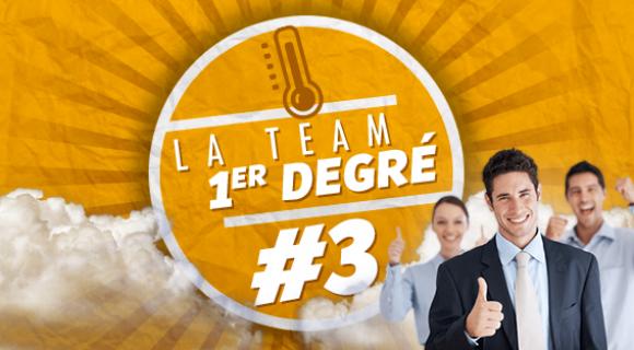 Image de couverture de l'article : La Team Premier Degré #3